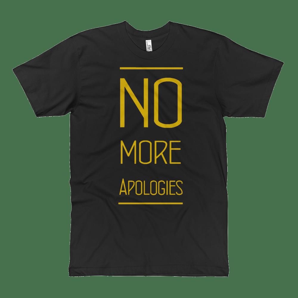 "Image of No More Apologies ""New Text"" Unisex Crew Neck Shirt"