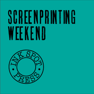 Image of SCREENPRINTING WEEKEND Sat./Sun. July 6th/7th. 2019.  £160.00. 10am. - 4pm.