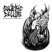 Image of SOCIETY'S DECLINE 'NO ANGEL ON THE SHOULDER OF THE WORLD' LP