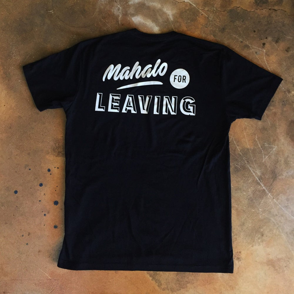 Image of Shoots! Mahalo for Leaving - Short Sleeve Tee