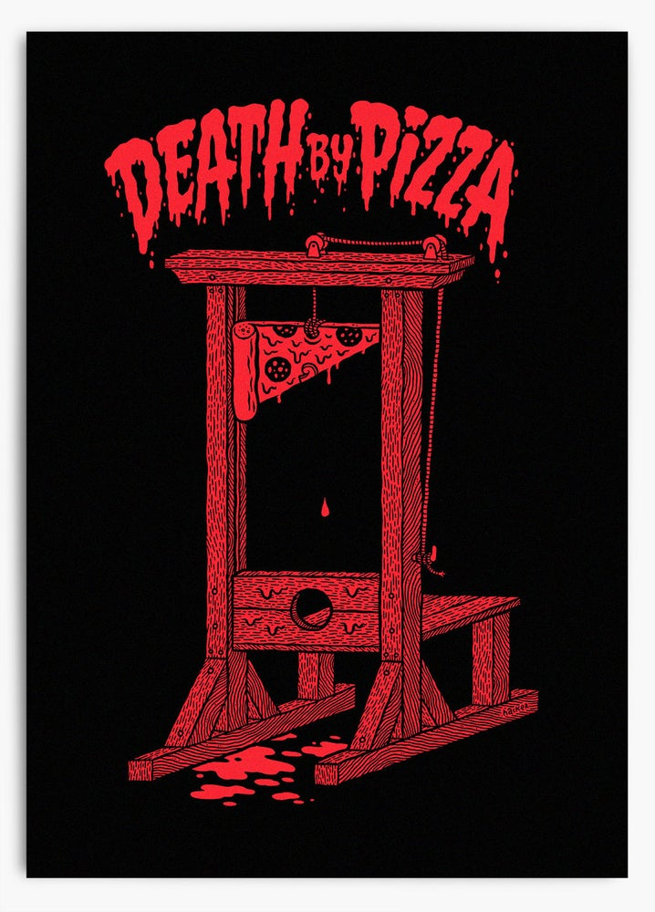Image of Death By Pizza Art Print