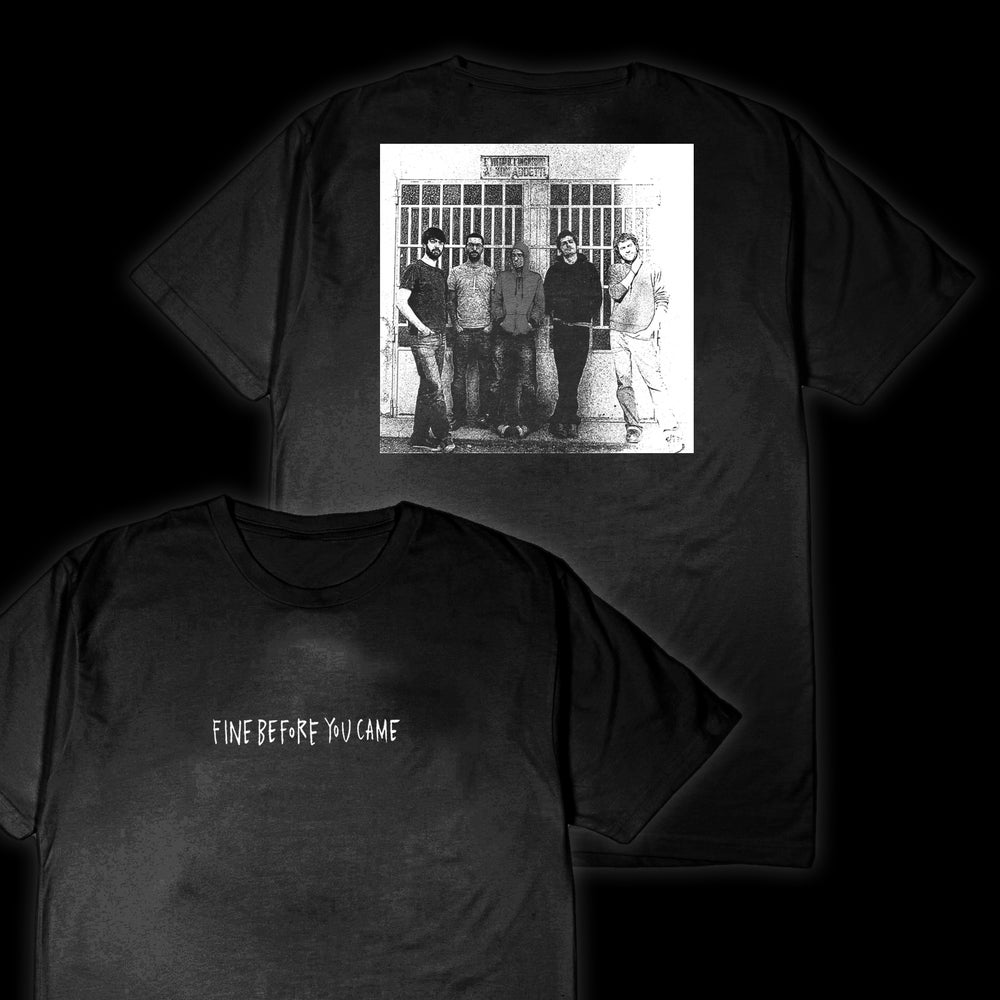 Image of Fine before you came: t-shirt ( S F O R T U N A )