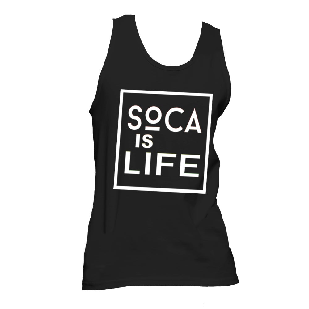 Image of Soca Is Life - Tank Top