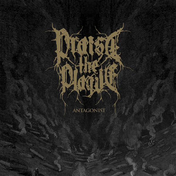 Image of Praise the Plague - Antagonist BOR006