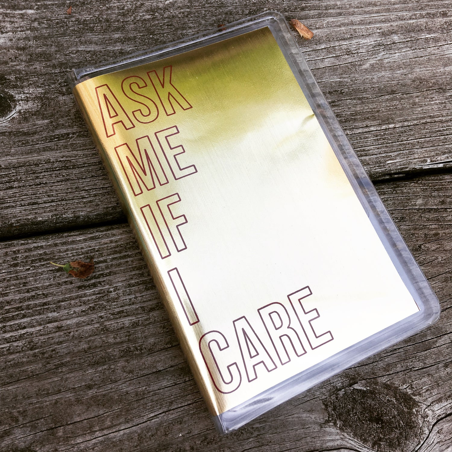 Image of ASK ME IF I CARE CS TAPE (2018)