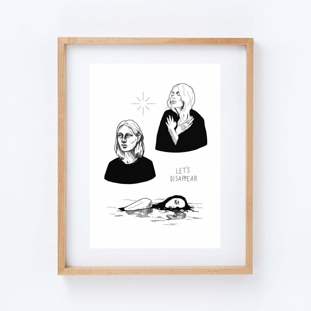 Image of let's disappear - print