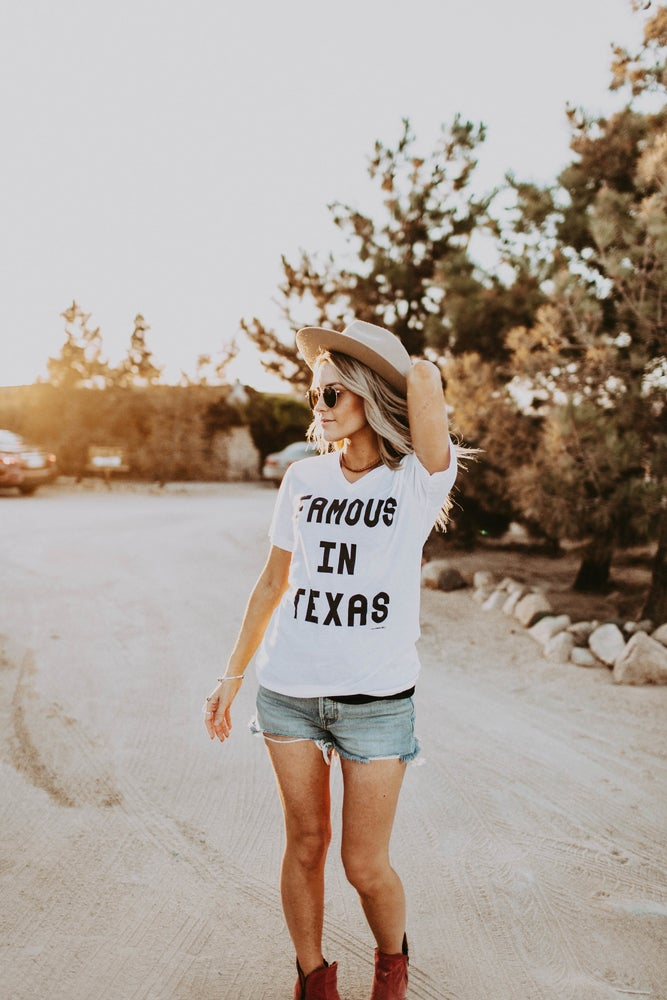 Image of Famous in Texas T-Shirt