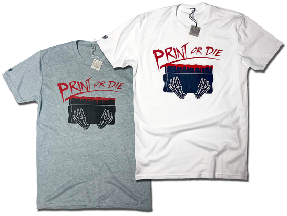 Image of Print or Die! limited edition tee