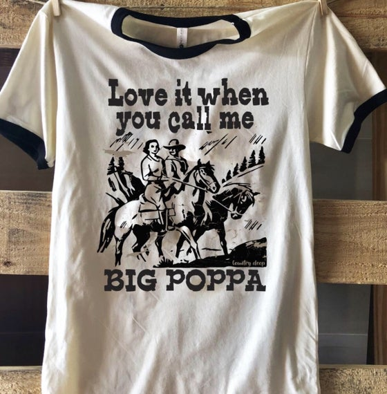 Image of Big Poppa Tee