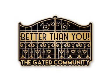 Image of The Gated Community Lapel Pin