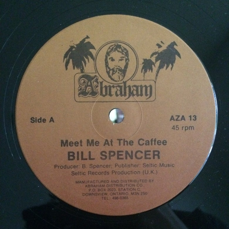 Image of Bill Spencer - Meet me at the Caffee / Cry out for Love