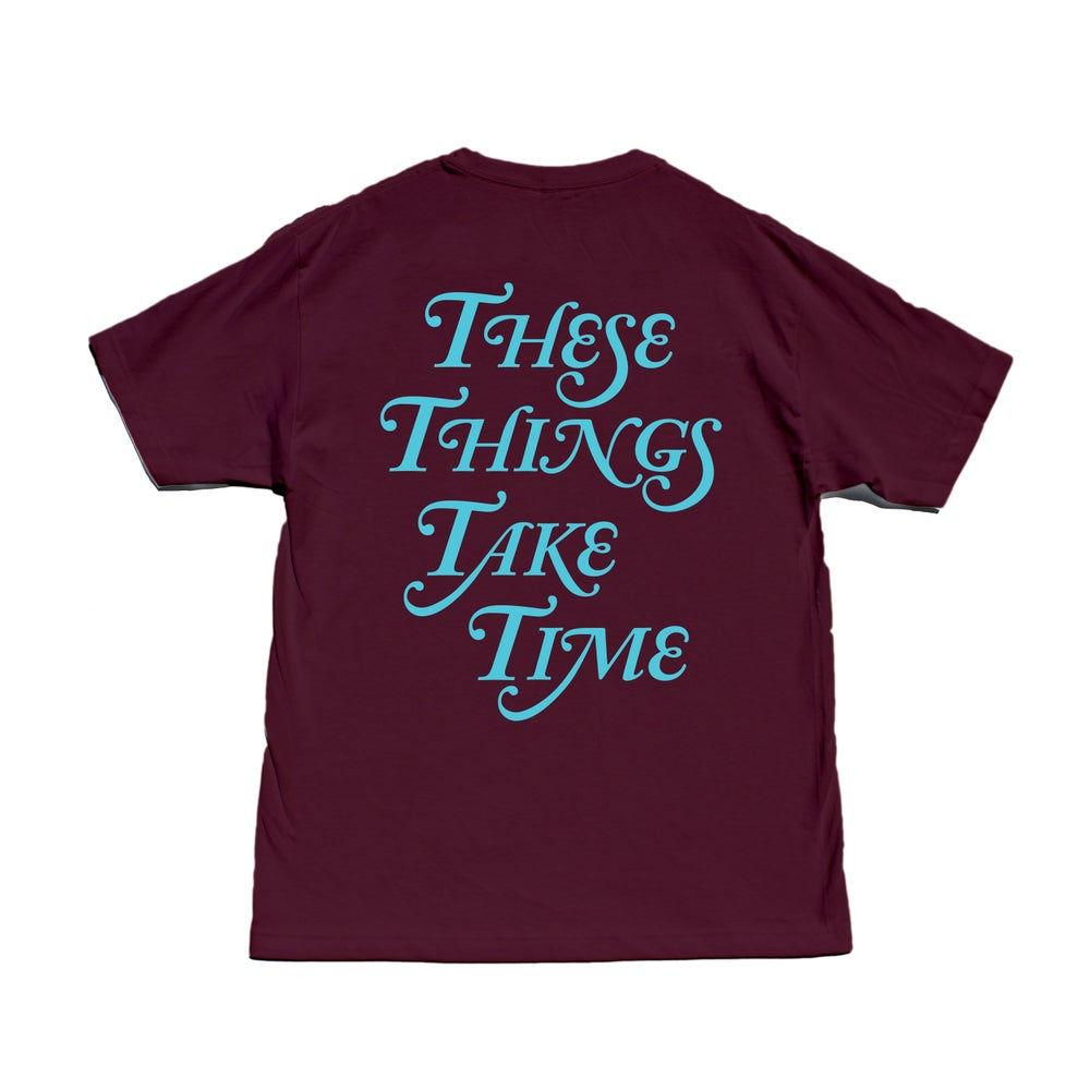 Image of These Things Take Time (MAROON)