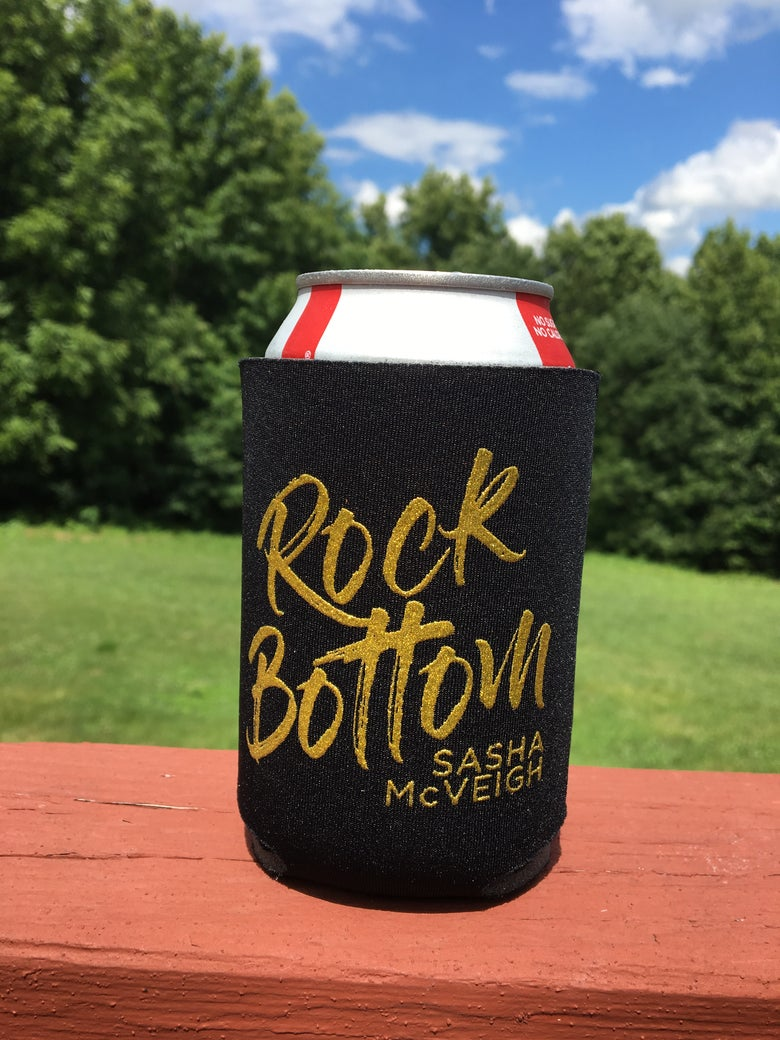 "Image of Sasha McVeigh ""Rock Bottom"" Koozie (Multiple Colours)"