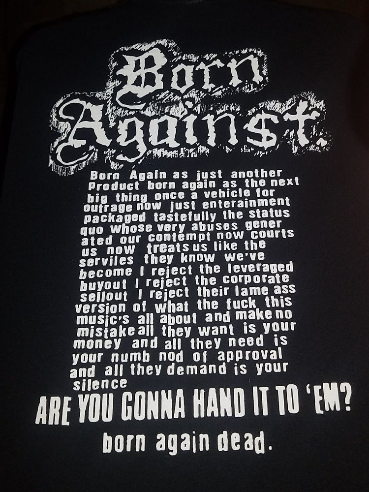 Image of BORN AGAINST 2-SIDED T-SHIRT