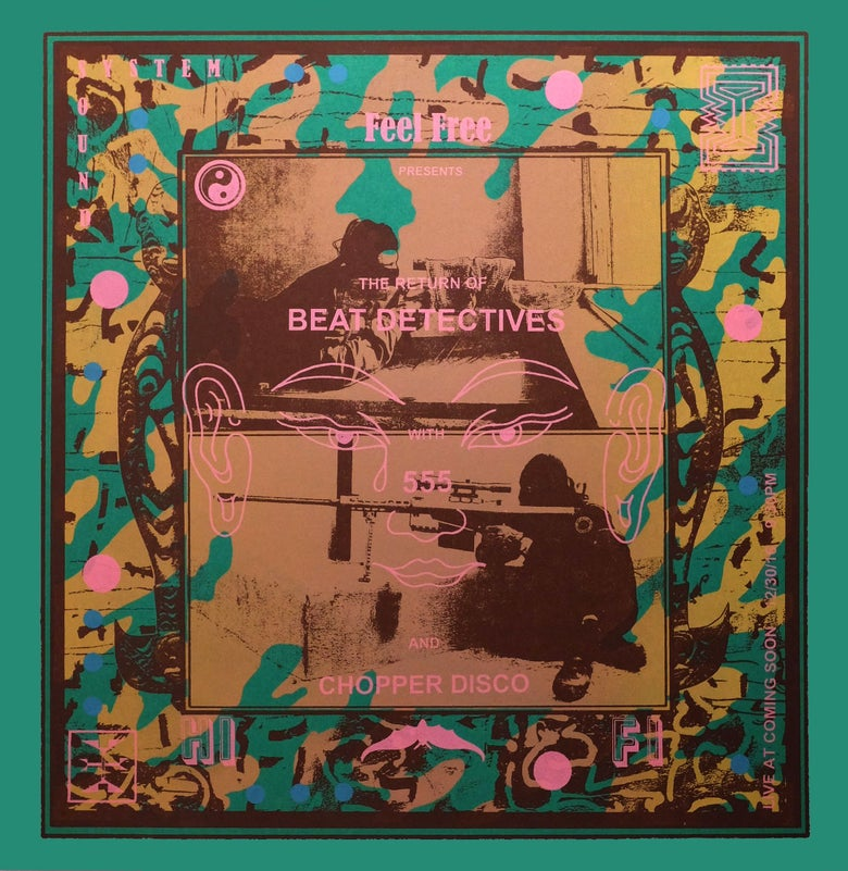 Image of Feel Free Hi Fi + Beat Detectives Poster