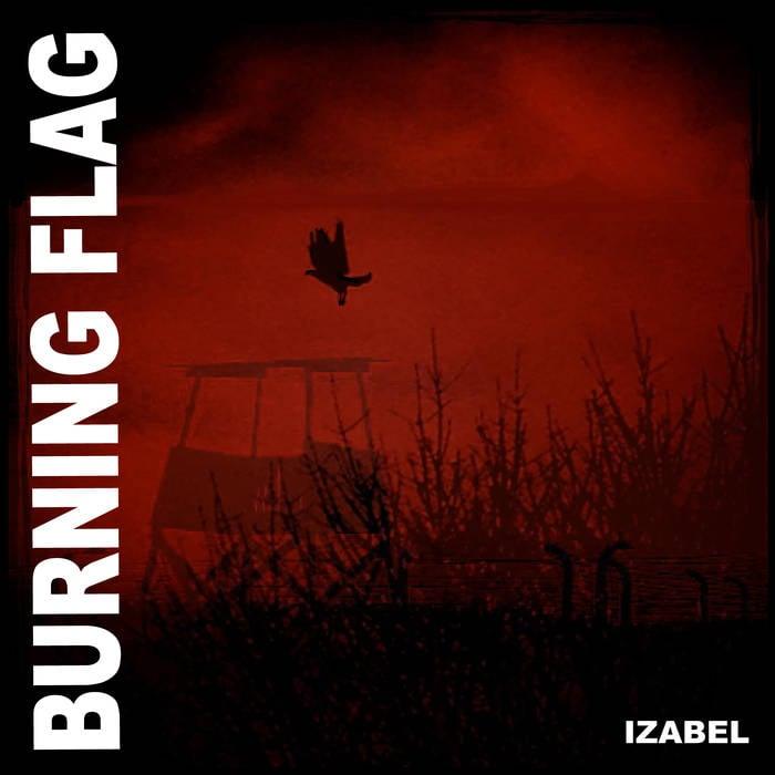 Image of BURNING FLAG - IZABEL VINYL LP