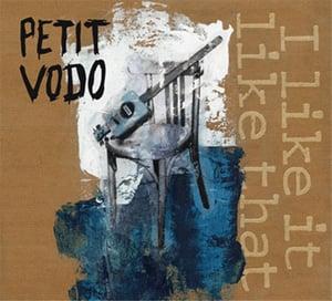 Image of Petit Vodo - I like it like that