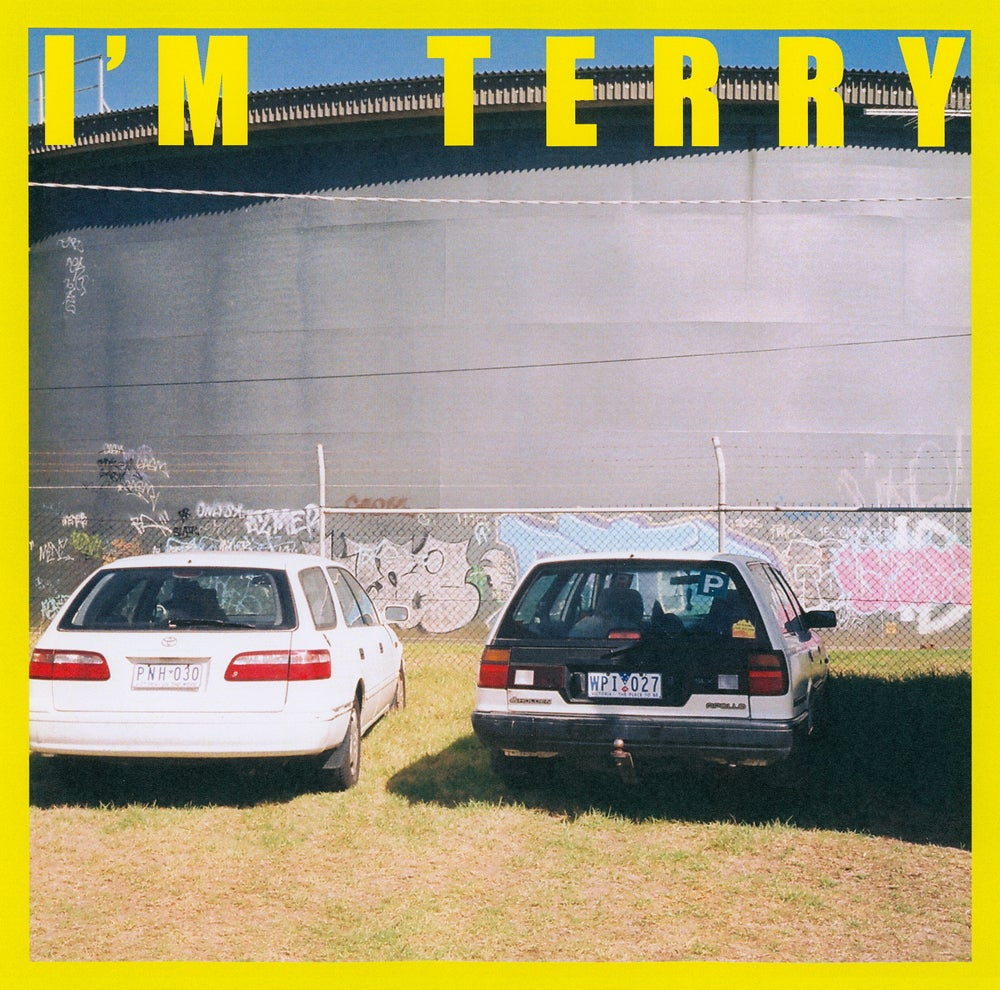 Image of TERRY - 'I'm Terry' (PRE-ORDER)
