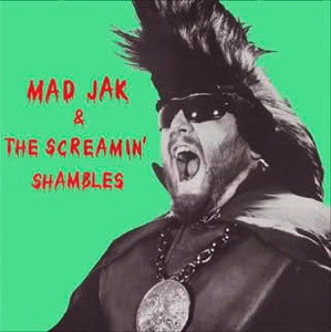 Image of LP Mad Jak & The Screamin' Shambles : S/T