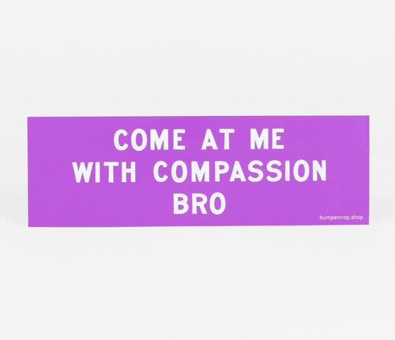 Image of COMPASSION BRO