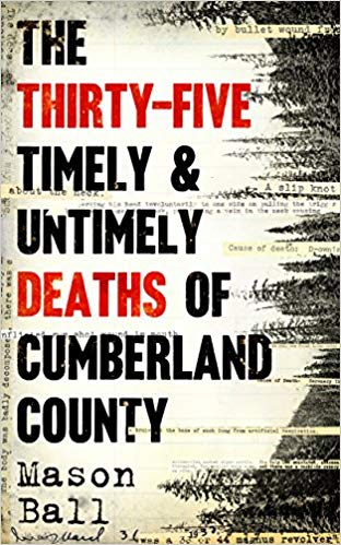 Image of The Thirty Five Timely & Untimely Deaths of Cumberland County
