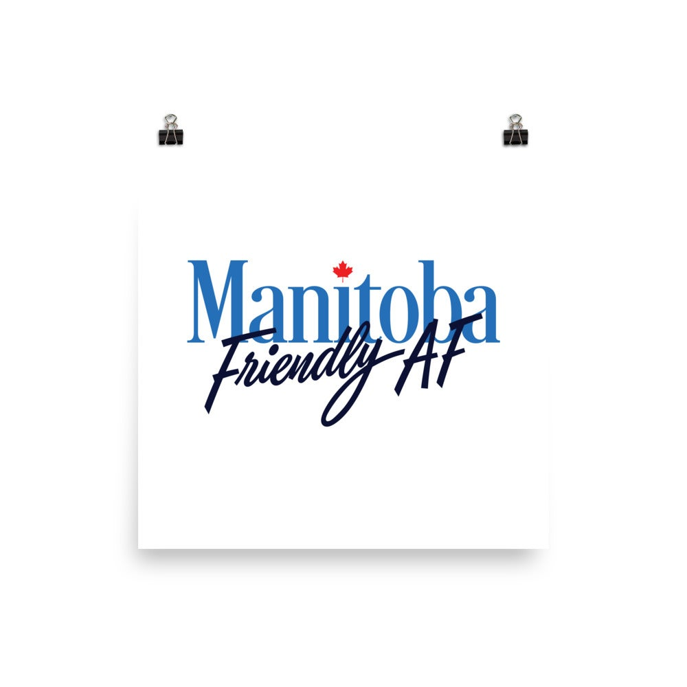 "Image of Manitoba Friendly AF - 12"" x 12"" Print"