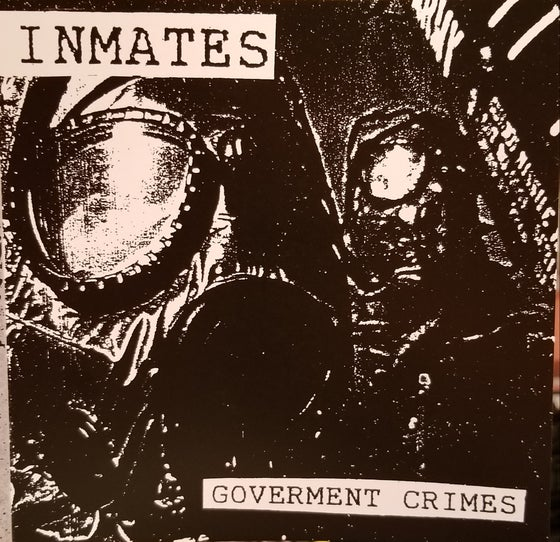 Image of INMATES - Goverment Crimes EP (reissue)