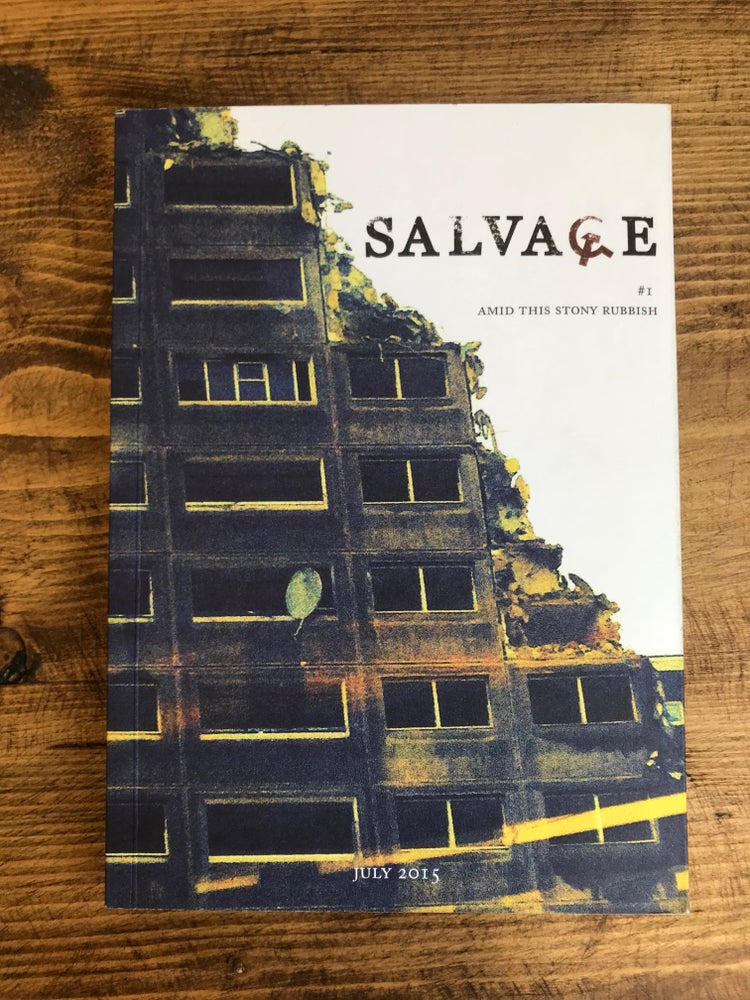 Image of SALVAGE Issue #1: Amid This Stony Rubbish