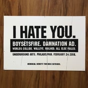 Image of I HATE YOU. screenprint poster