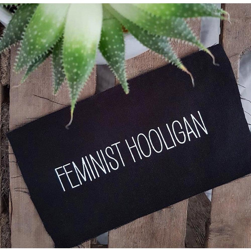 "Image of ""FEMINIST HOOLIGAN"" | Patch | DIY | selflove | fight sexism | feminist | sexpositiv |"