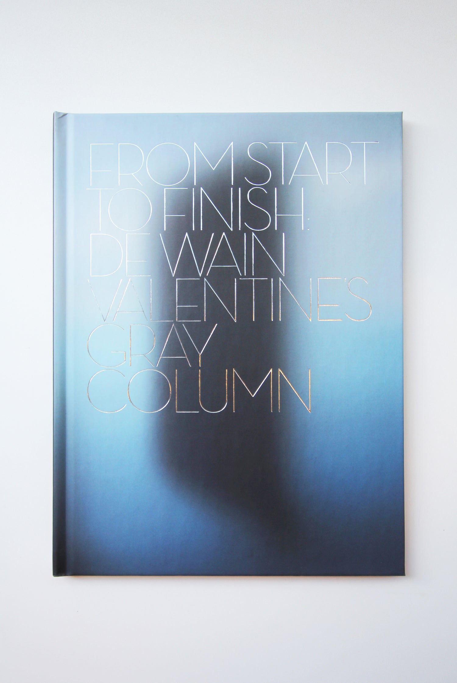 Image of From Start To Finish: De Wain Valentine's Gray Column