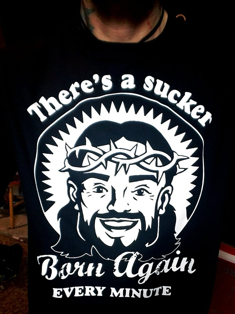 Image of BORN AGAIN SUCKER