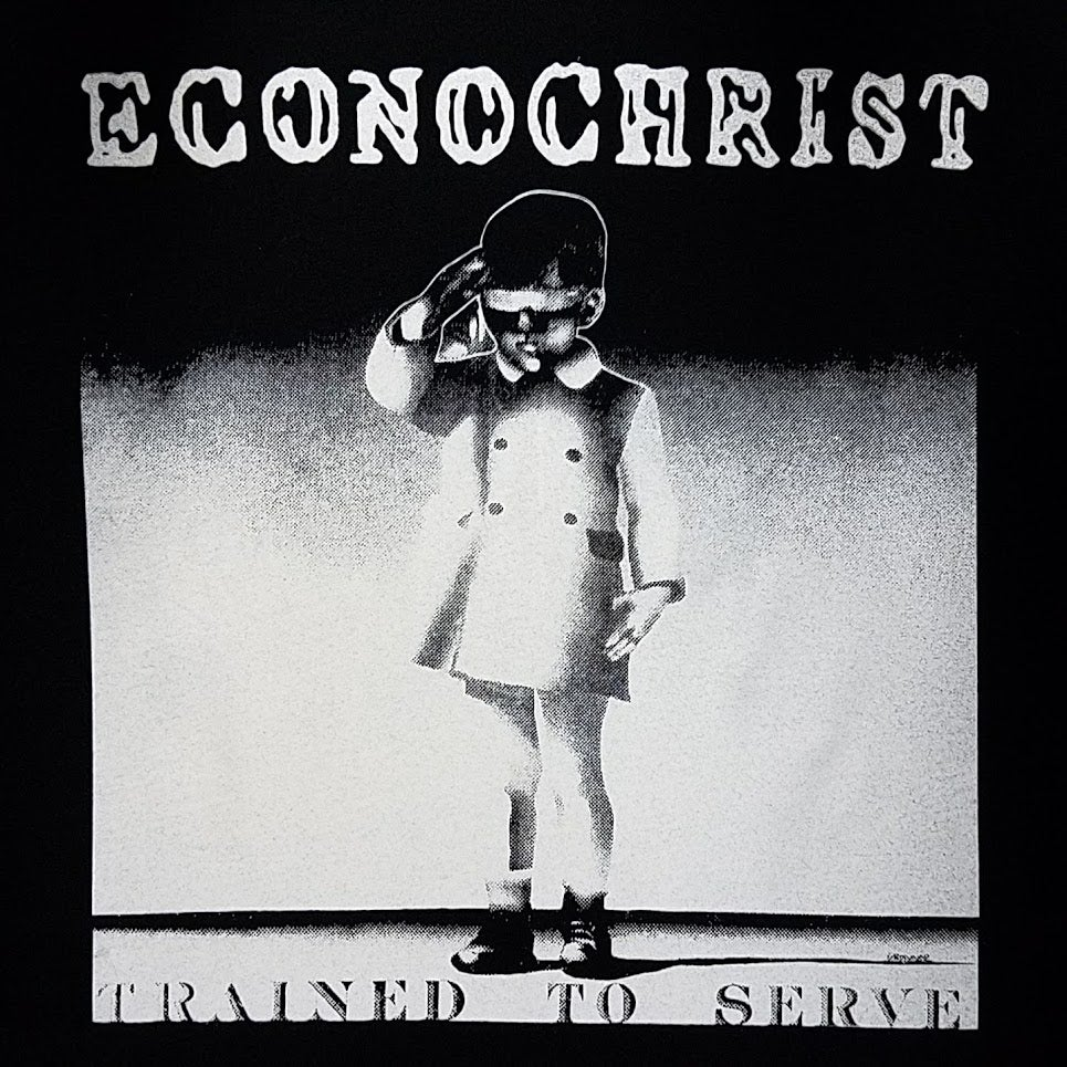"""Image of ECONOCHRIST """"TRAINED TO SERVE"""""""