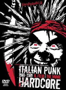 Image of ITALIAN PUNK HARDCORE 1980-1989, THE MOVIE (DVD)