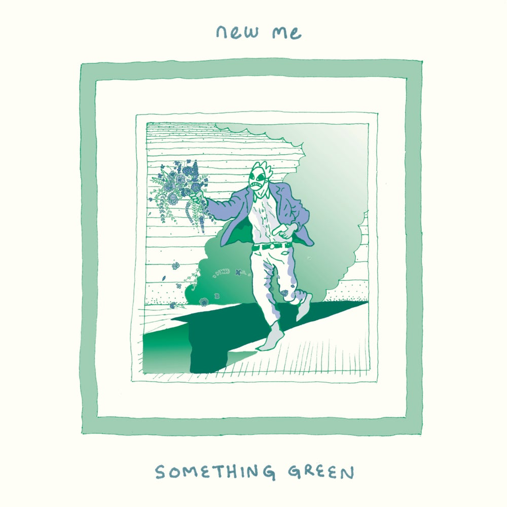 Image of NEW ME - Something Green b/w Any God 7""