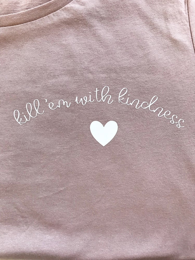 Image of Kill 'Em with kindness soft peachy tee