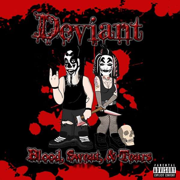 Image of Deviant - Blood, Sweat, & Tears