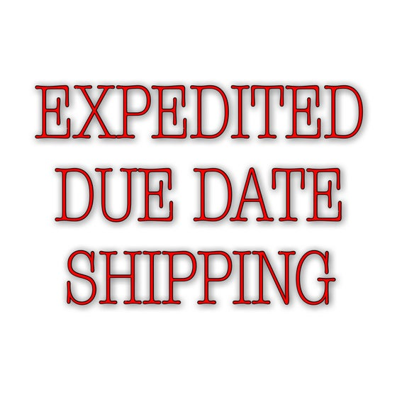Image of Expedited Due Date Shipping