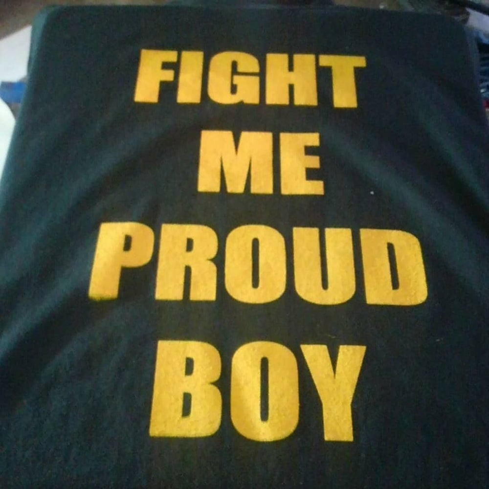 Image of Fight me PROUD Boy shirt