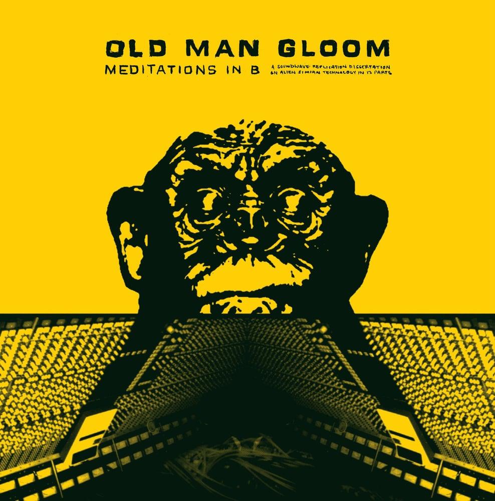 "Image of OLD MAN GLOOM ""Meditations In B"" LP"