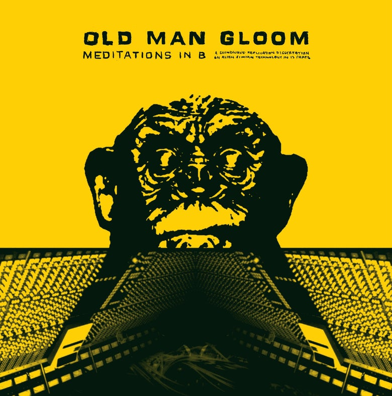"Image of OLD MAN GLOOM ""Meditations In B"" LP"