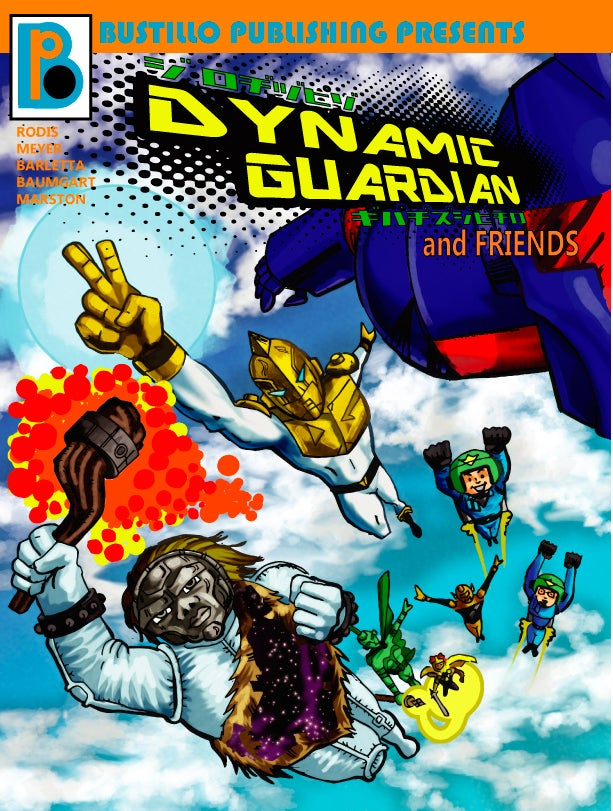 Image of Bustillo Publishing Presents Vol. 1 Dynamic Guardian and Friends