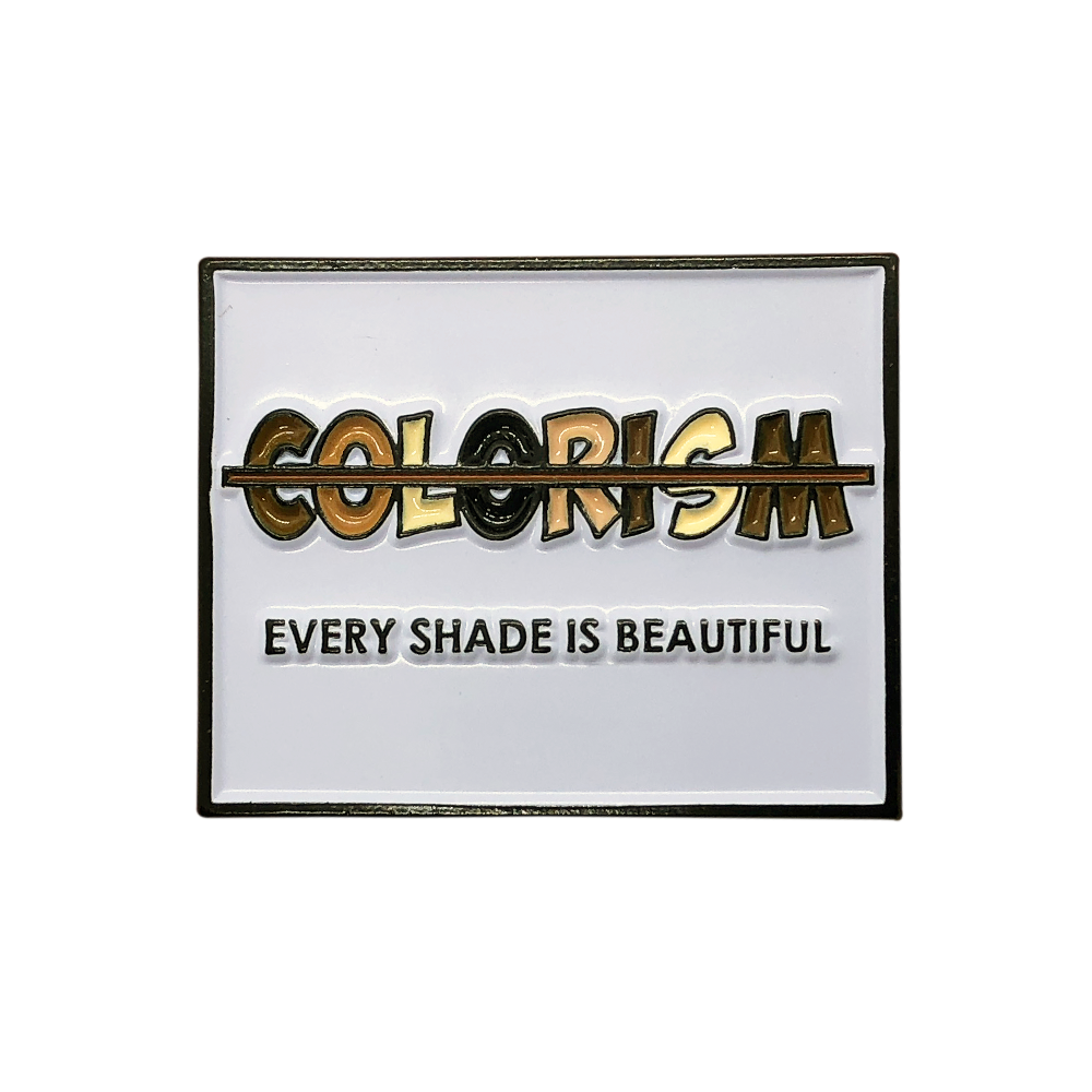 Image of End Colorism Pin