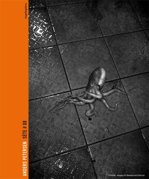 """Image of SÈTE#08 """"Un air de Sète""""-ANDERS PETERSEN livre signé !"""