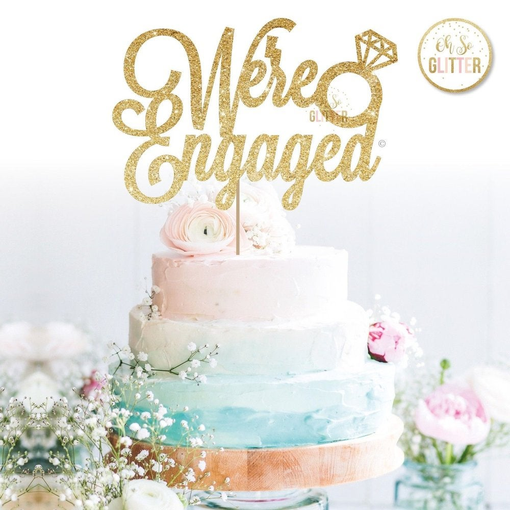 We Re Engaged Ring Cake Topper Oh So Glitter