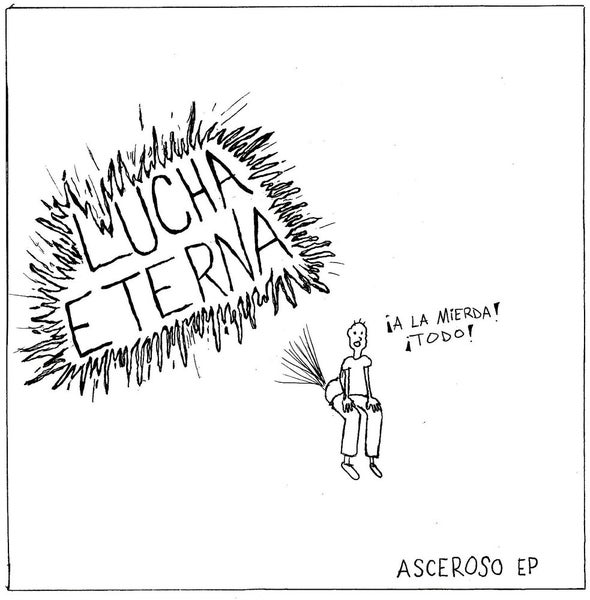 Image of Lucha Eterna - Asceroso 7""