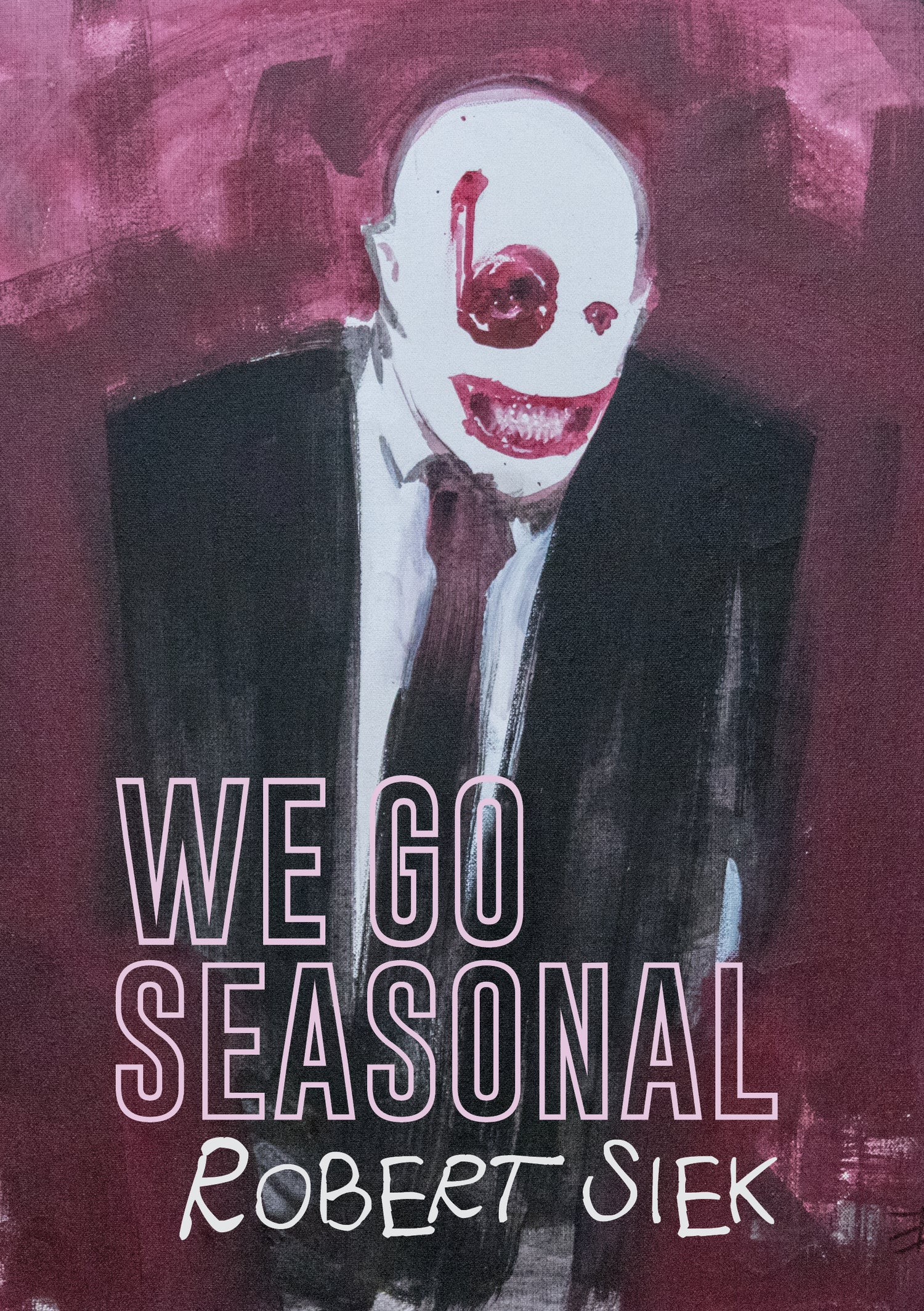 Image of We Go Seasonal by Robert Siek