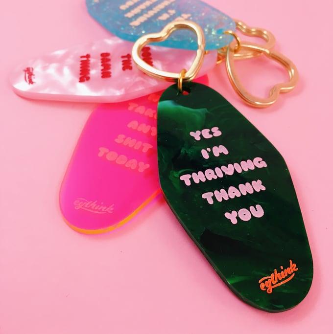Image of Yes I'm Thriving motel key tag