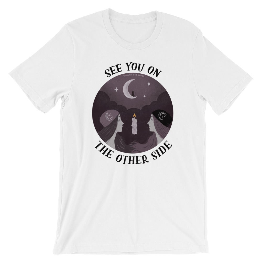 Image of SEE YOU ON THE OTHER SIDE - UNISEX TSHIRT