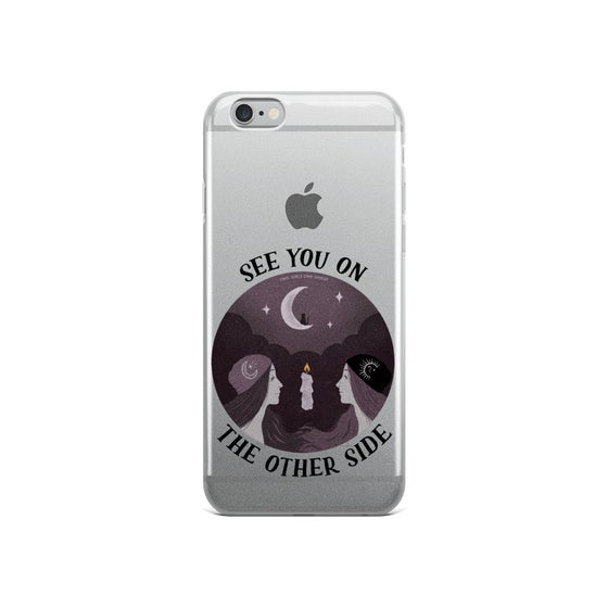 Image of SEE YOU ON THE OTHER SIDE iPHONE CASE